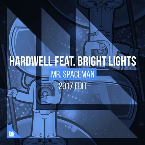 Hardwell ft. Bright Lights - Mr. Spaceman (NoTech Bootleg) OUT NOW