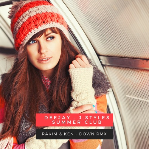 ภาพปกอัลบั้มเพลง Rakim & Ken Down Deejay J Style s Summer Rmx Club 2020 Demo