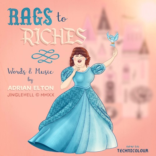 Rags To Riches by Adrian Elton