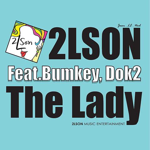 ภาพปกอัลบั้มเพลง 01 The Lady (feat Bumkey(범키) & Dok2(도끼)) 투엘슨(2LSON) The Lady