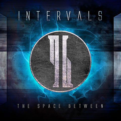 Intervals - The Space Between - 02 Still Winning