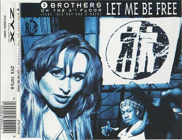 2 Brothers on the 4th Floor - Let me be free (Radio version)